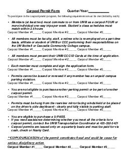Carpool Permit Form QuarterYear To participate in the carpool permi t program the following r equirements must be met Initial by each Members at least two must commute to or from UWB as a carpool FOU