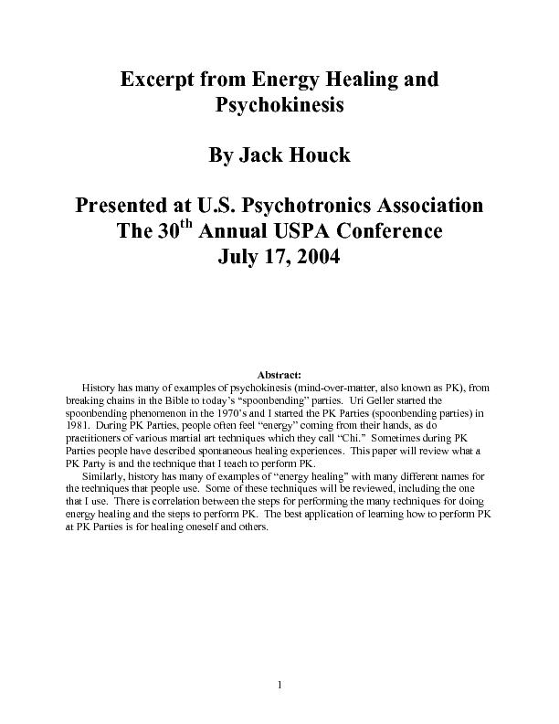 History has many of examples of psychokinesis (mind-over-matter, also