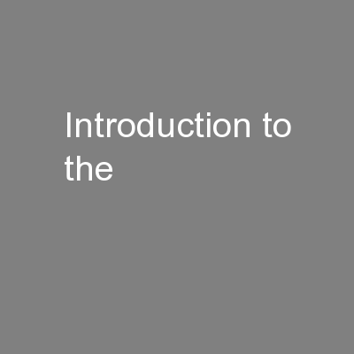 Introduction to the PowerPoint PPT Presentation