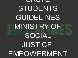 CENTRALLYSPONSORED SCHEME OF PRE MATRIC SCHOLARSHIP FOR SCHEDULED CASTE STUDENTS GUIDELINES MINISTRY OF SOCIAL JUSTICE  EMPOWERMENT GOVERNMENT OF INDIA JULY    CENTRALLYSPONSORED SCHEME OF PRE MATRIC