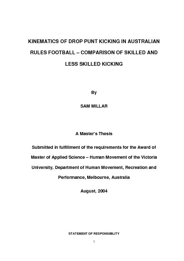 KINEMATICS OF DROP PUNT KICKING IN AUSTRALIAN RULES FOOTBALL COMPARISO