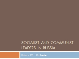 Socialist and Communist leaders in Russia PowerPoint PPT Presentation