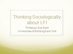 Thinking Sociologically about LFI