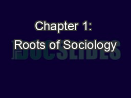 Chapter 1: Roots of Sociology