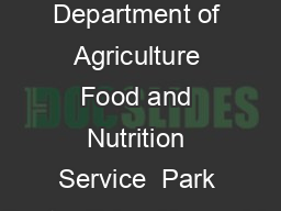 USDA United States Department of Agriculture Food and Nutrition Service  Park Center Drive Alexandria