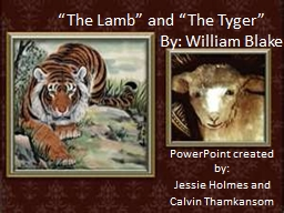 """""""The Lamb"""" and """"The Tyger"""""""