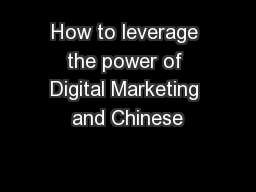 How to leverage the power of Digital Marketing and Chinese