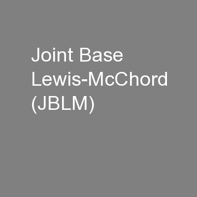 Joint Base Lewis-McChord (JBLM)