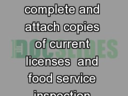 DH  Caterer Information Form Child Care Food Program CCFP Please complete and attach copies of current licenses  and food service inspection reports and food service management certification s Submit