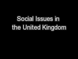 Social Issues in the United Kingdom