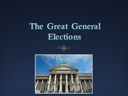 The Great General Elections