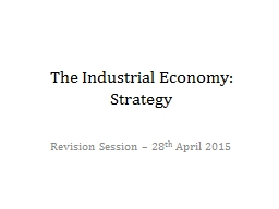 The Industrial Economy: Strategy