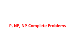 P, NP, NP-Complete Problems PowerPoint PPT Presentation