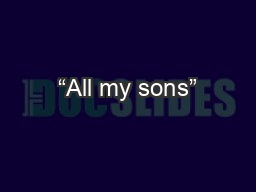 """All my sons"""