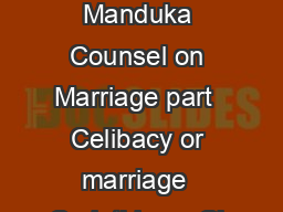 David Manduka Counsel on Marriage part  Celibacy or marriage  Corinthians  Ch