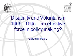Disability and Voluntarism 1965 - 1995 – an effective for