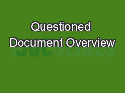 Questioned Document Overview