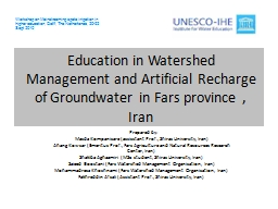 Education in Watershed Management and Artificial Recharge o