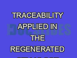 Industrial Guidelines on Traceability of Materials a nd Articles for Food Contact Annex II  Part   TRACEABILITY APPLIED IN THE REGENERATED CELLULOSE FILM CELLOPHANE SECTOR Practical Guidelines  Indus PowerPoint PPT Presentation