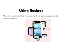 Using Recipes PowerPoint PPT Presentation