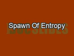 Spawn Of Entropy