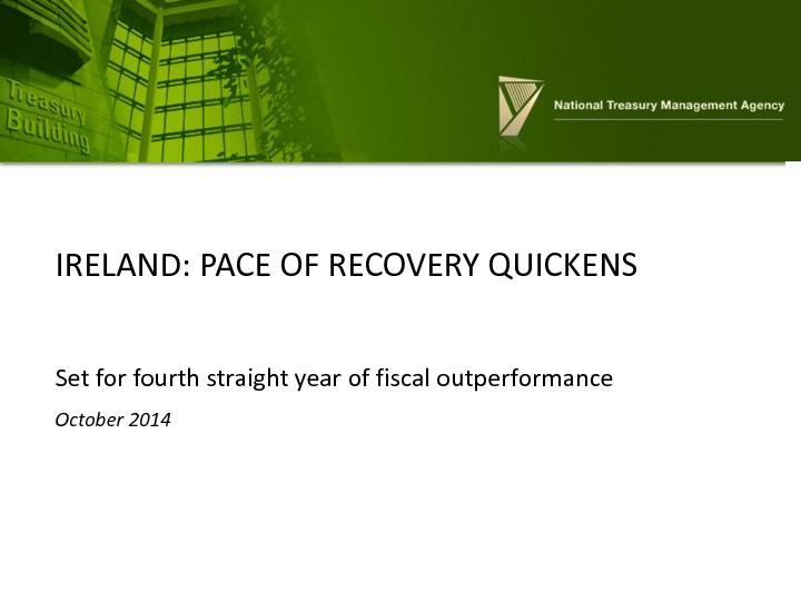 IRELAND: PACE OF RECOVERY QUICKENS