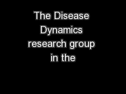 The Disease Dynamics research group in the