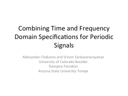 Combining Time and Frequency Domain Specifications for Peri