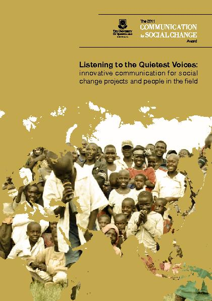 Listening to the Quietest Voices: innovative communication for social