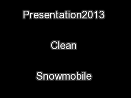 Team Quiets Design Presentation2013 Clean Snowmobile Challenge ...