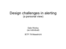 Design challenges in alerting PowerPoint PPT Presentation