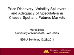 Price Discovery, Volatility Spillovers and Adequacy of Spec