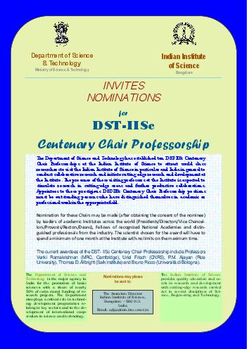 Department of Science  Technology Ministry of Science  Technology The Department of Science and Technology has established ten DSTIISc Centenary Chair Professorships at the Indian Institute of Scienc