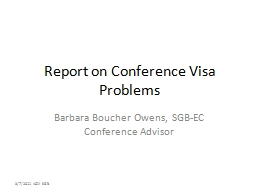 Report on Conference Visa Problems PowerPoint PPT Presentation
