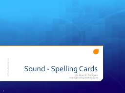 Sound - Spelling Cards PowerPoint PPT Presentation