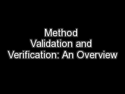 Method Validation and Verification: An Overview