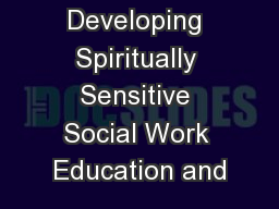 Developing Spiritually Sensitive Social Work Education and