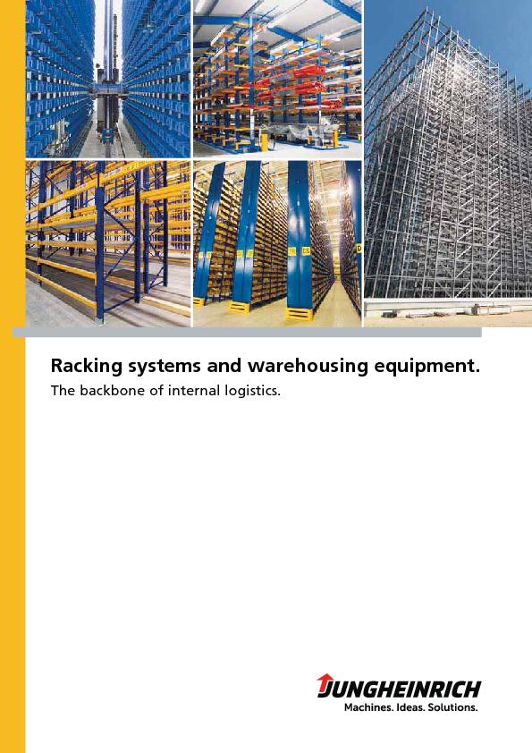 Racking systems and warehousing equipment.The backbone of internal log