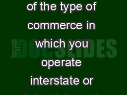 you are federally required to inform the Registry of Motor Vehicles RMV of the type of commerce in which you operate interstate or intrastate and whether or not you are required to hold a medical cer PowerPoint PPT Presentation