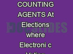 HANDBOOK FOR COUNTING AGENTS At Elections where Electroni c Voting Machines are