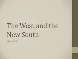 The West and the New South