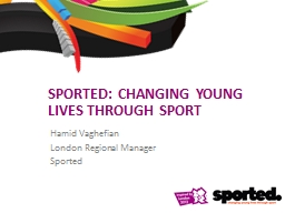 Sported: Changing young lives through sport PowerPoint PPT Presentation