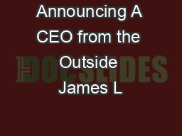 Announcing A CEO from the Outside James L PDF document - DocSlides