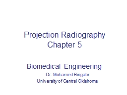 Projection Radiography PowerPoint PPT Presentation