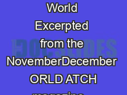 ORLD ATCH ORLD ATCH Vision for a Sustainable World Excerpted from the NovemberDecember  ORLD ATCH magazine   Worldwatch Institute www