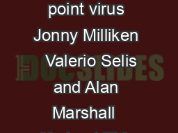 RESEARCH Open Access Detection and analysis of the Chameleon WiFi access point virus Jonny Milliken   Valerio Selis and Alan Marshall  Abstract This paper analyses and proposes a novel detection stra