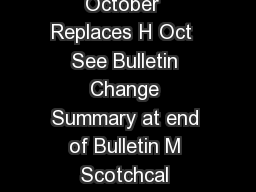 Product Bulletin IJ  Product Bulletin IJ Release I Effective October  Replaces H Oct  See Bulletin Change Summary at end of Bulletin M Scotchcal Changeable Graphic Film IJ For the most current M Tech PowerPoint PPT Presentation