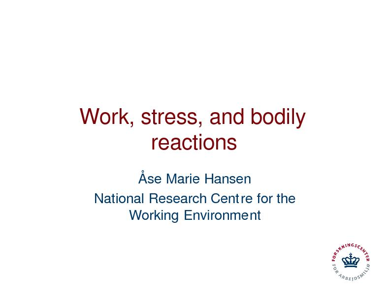 Work, stress, and bodily