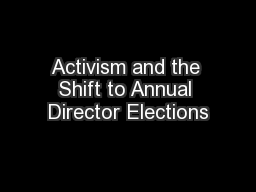 Activism and the Shift to Annual Director Elections