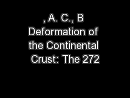 , A. C., B Deformation of the Continental Crust: The 272